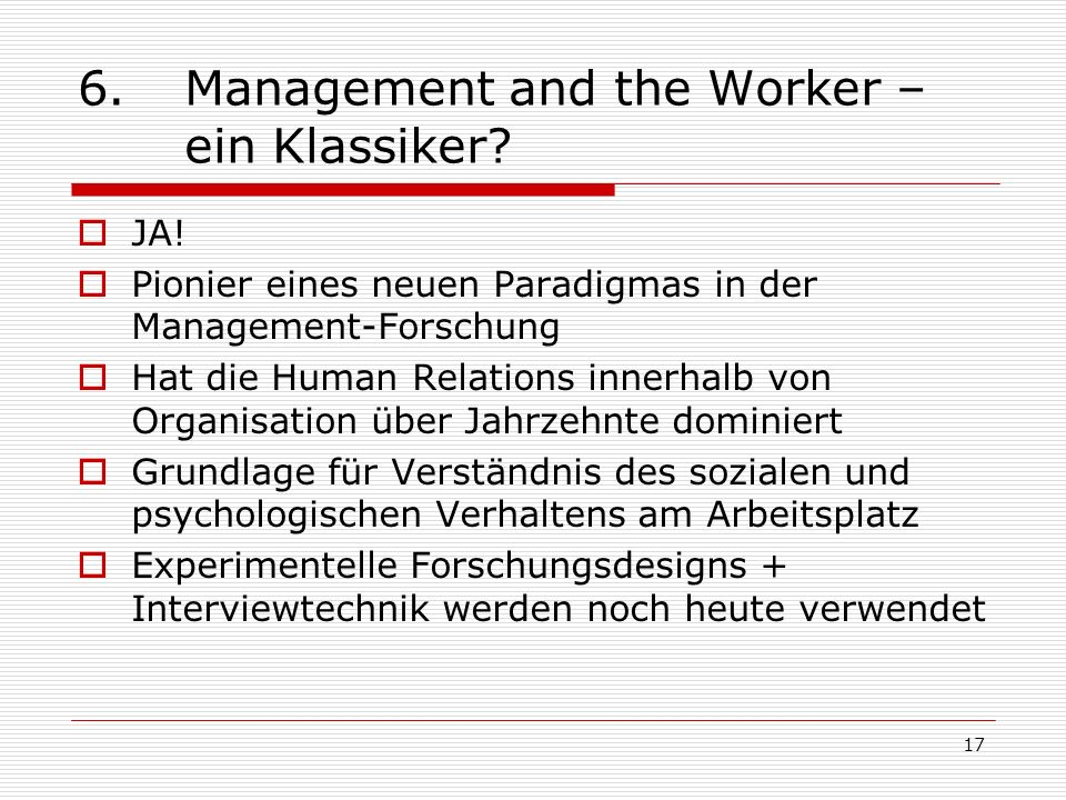 6. Management and the Worker – ein Klassiker