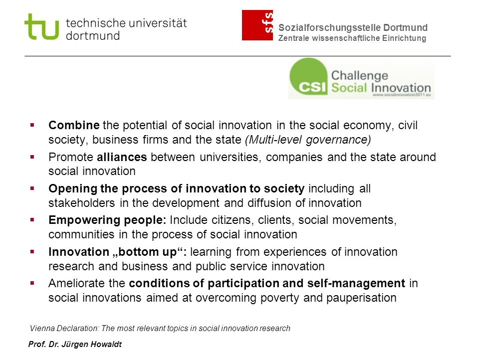 Combine the potential of social innovation in the social economy, civil society, business firms and the state (Multi-level governance)
