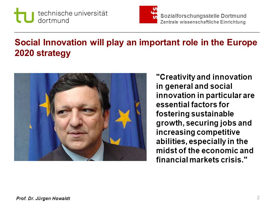 Social Innovation will play an important role in the Europe 2020 strategy