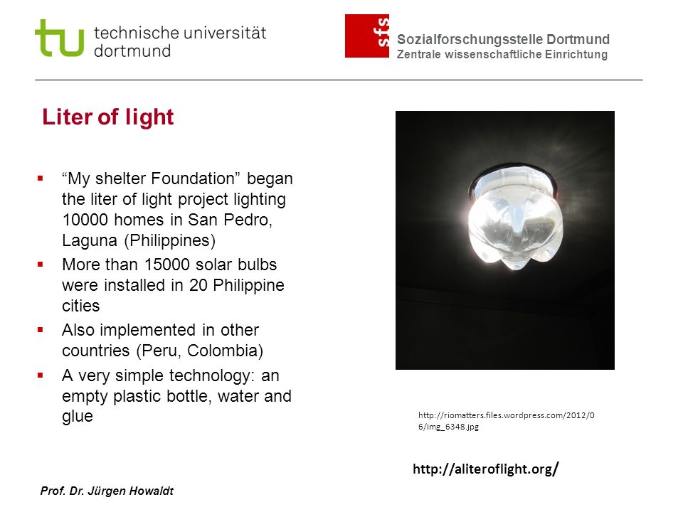 Liter of light My shelter Foundation began the liter of light project lighting 10000 homes in San Pedro, Laguna (Philippines)
