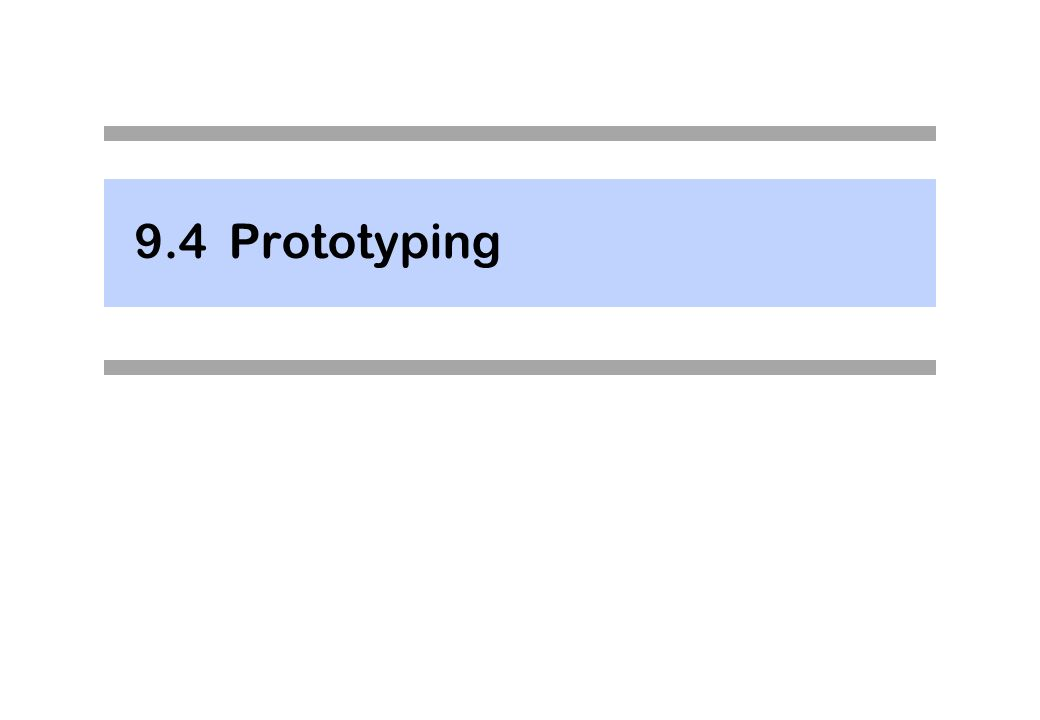 9.4 Prototyping