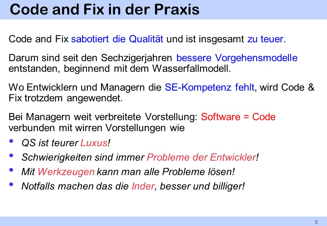 Code and Fix in der Praxis