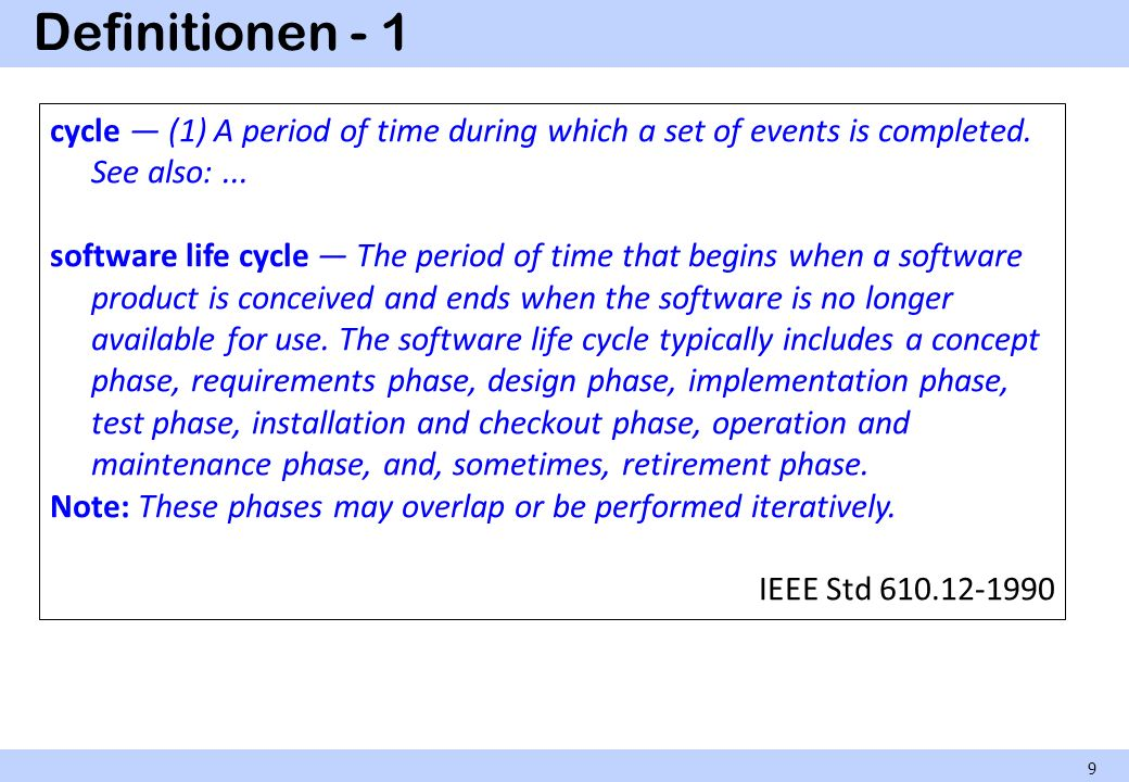 Definitionen - 1 cycle — (1) A period of time during which a set of events is completed. See also: ...