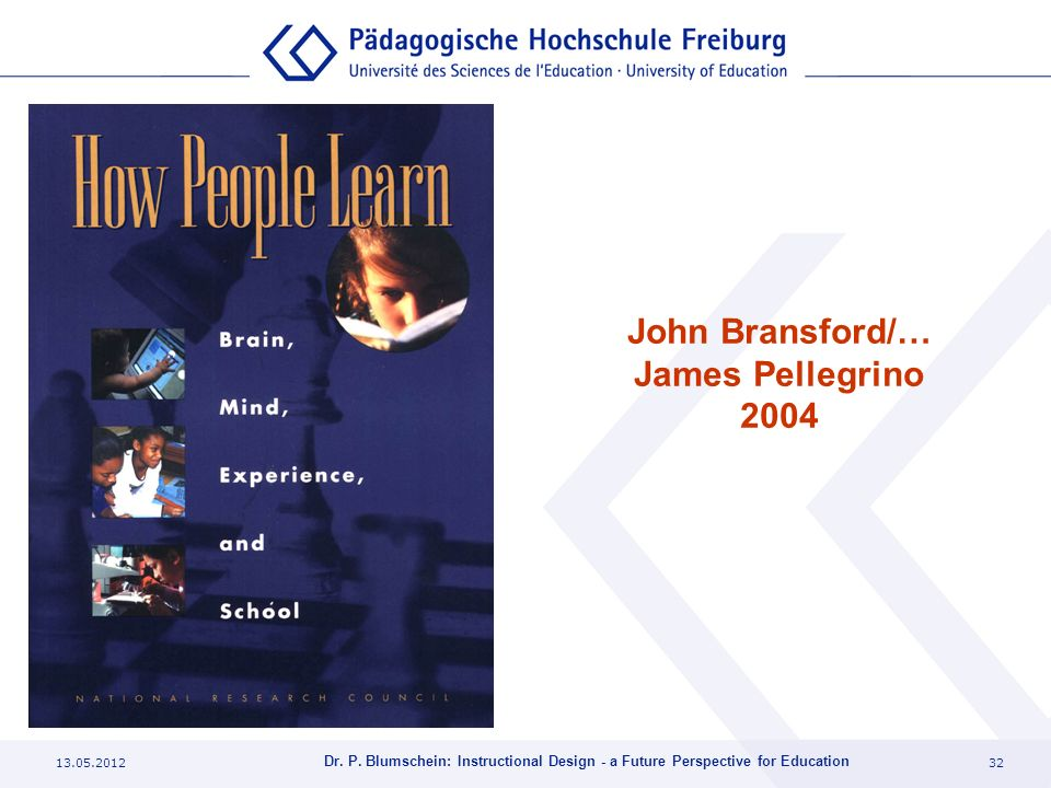 John Bransford/… James Pellegrino 2004