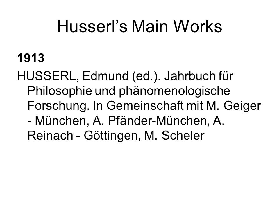 Husserl's Main Works 1913.