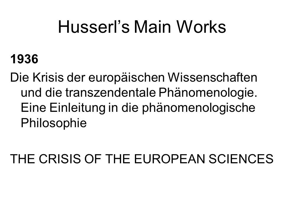 Husserl's Main Works