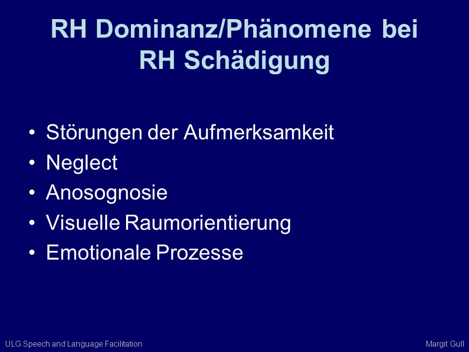 RH Dominanz/Phänomene bei RH Schädigung