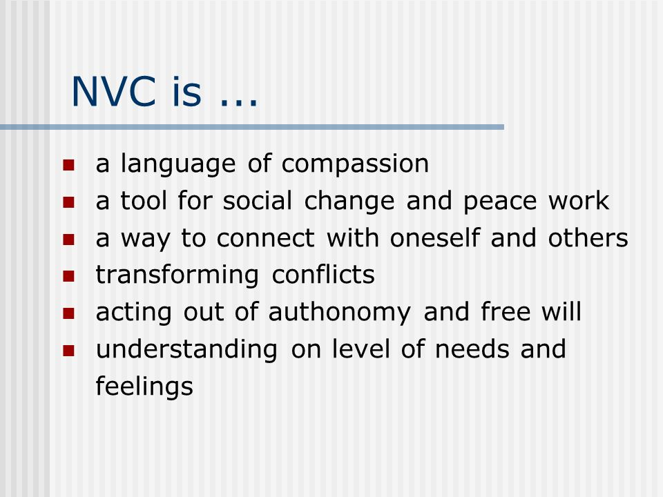 NVC is ... a language of compassion