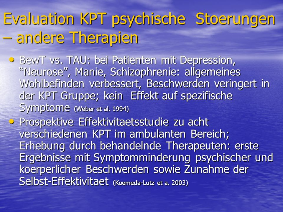 Evaluation KPT psychische Stoerungen – andere Therapien