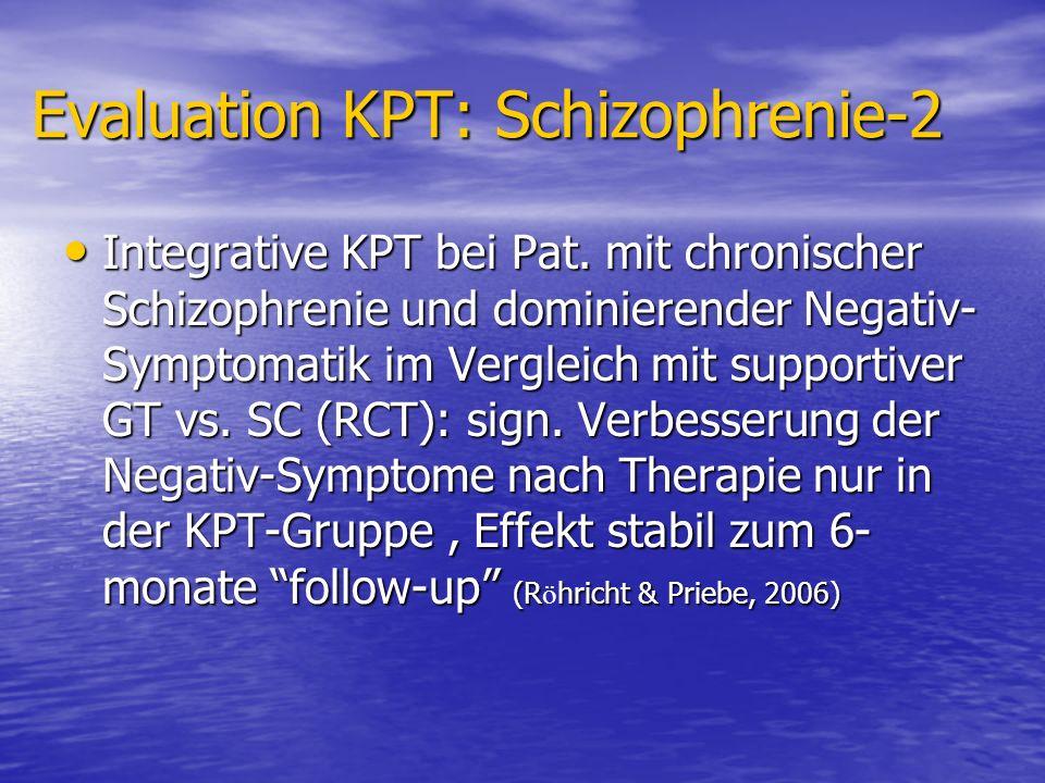 Evaluation KPT: Schizophrenie-2