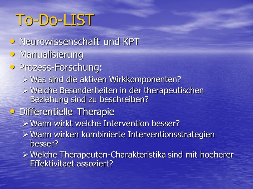 To-Do-LIST Neurowissenschaft und KPT Manualisierung Prozess-Forschung: