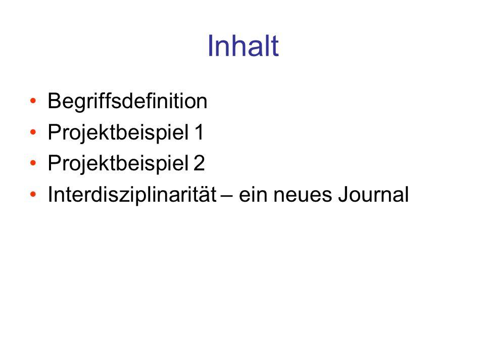 Inhalt Begriffsdefinition Projektbeispiel 1 Projektbeispiel 2