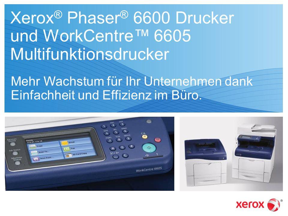 Xerox® Phaser® 6600 Drucker und WorkCentre™ 6605 Multifunktionsdrucker