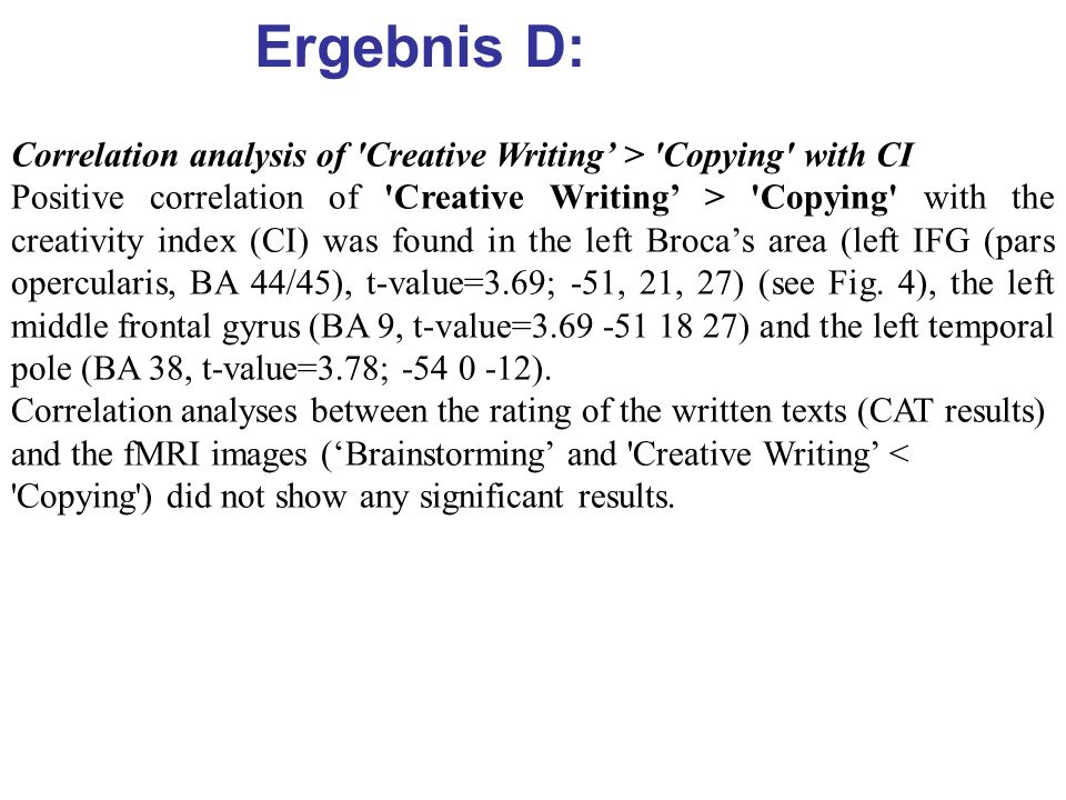 Ergebnis D: Correlation analysis of Creative Writing' > Copying with CI.