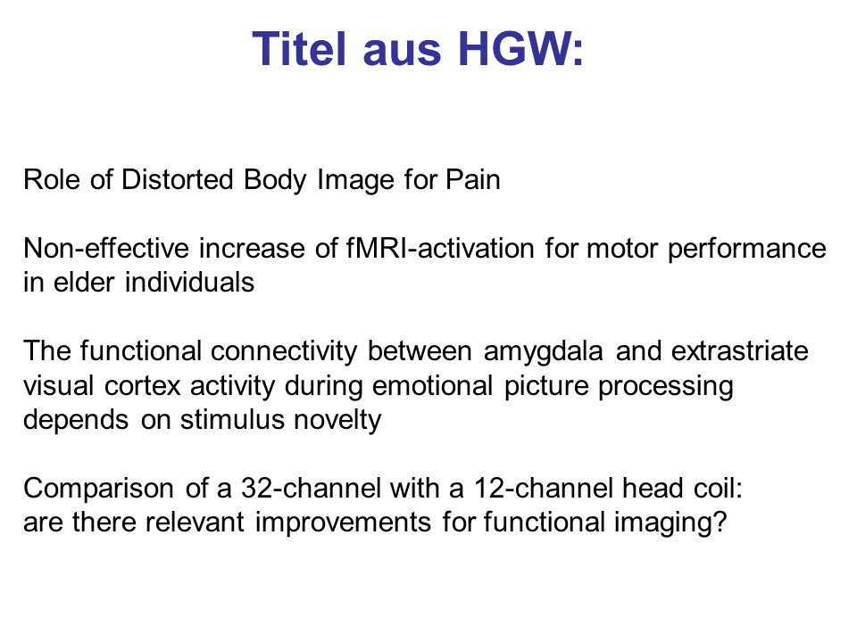 Titel aus HGW: Role of Distorted Body Image for Pain