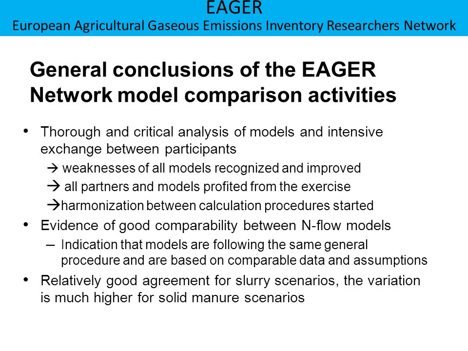 General conclusions of the EAGER Network model comparison activities
