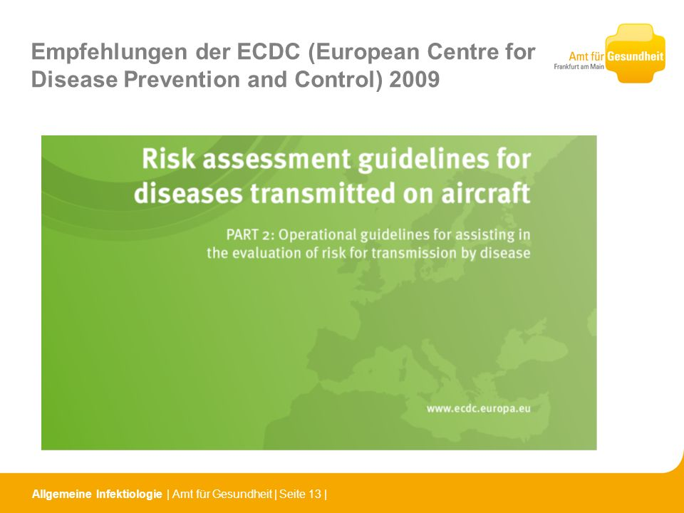 Empfehlungen der ECDC (European Centre for Disease Prevention and Control) 2009
