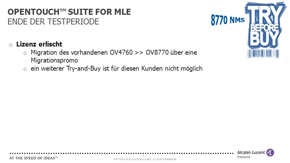 OPENTOUCH™ SUITE FOR MLE ENDE DER TESTPERIODE