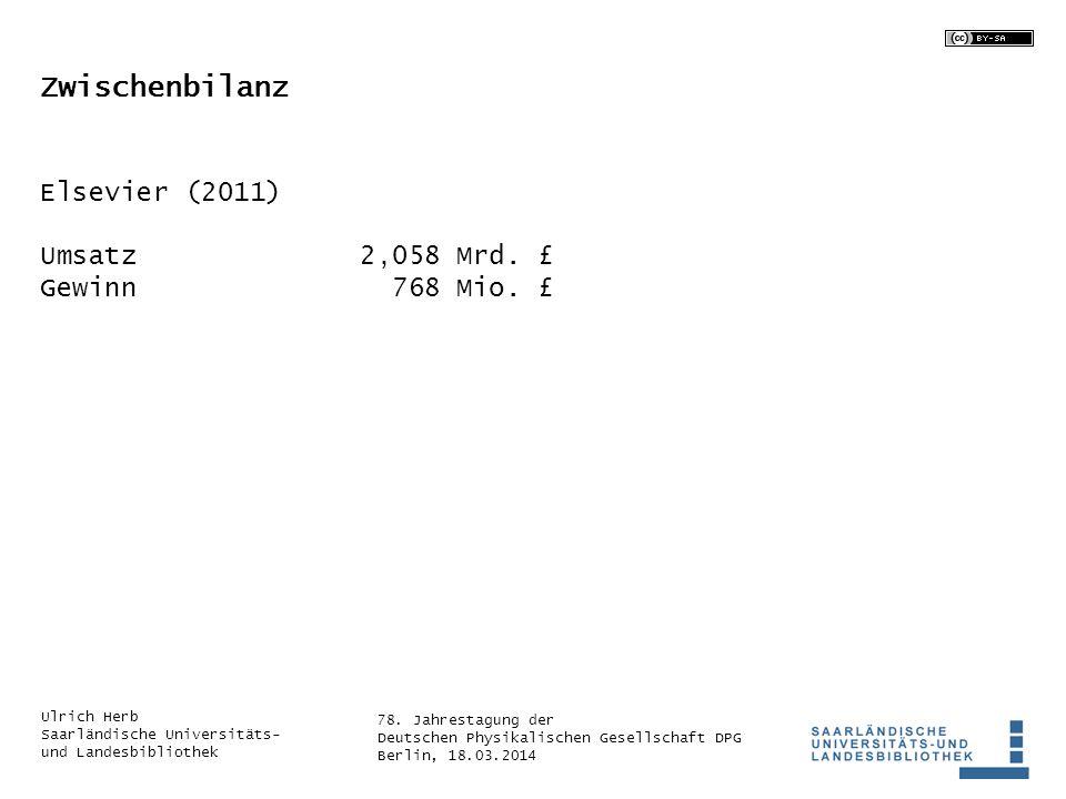 Zwischenbilanz Elsevier (2011) Umsatz 2,058 Mrd. £ Gewinn 768 Mio. £