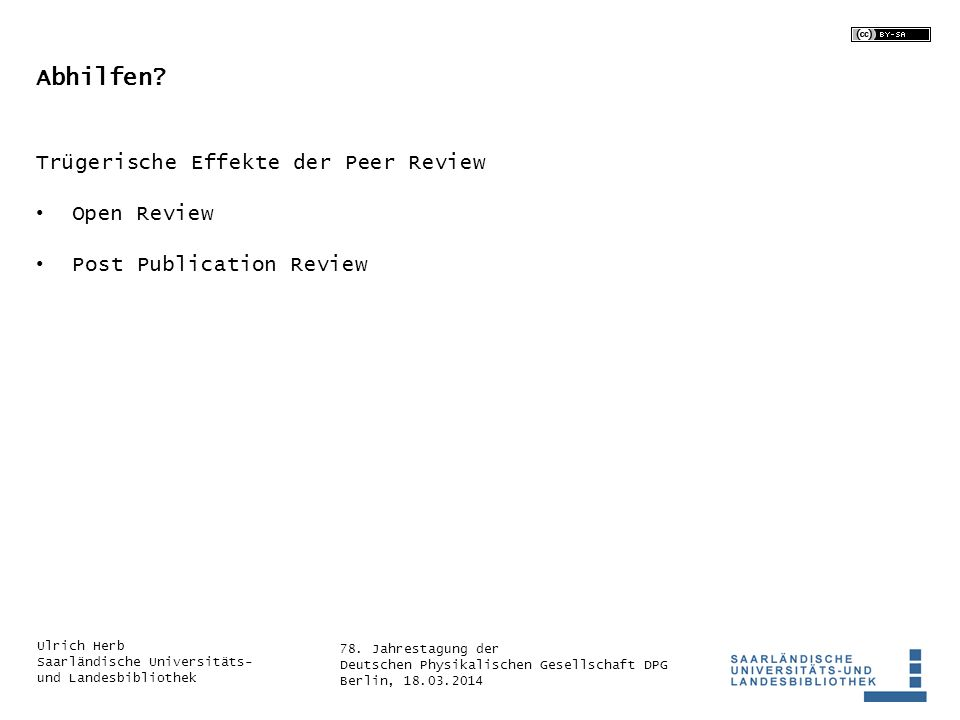 Abhilfen Trügerische Effekte der Peer Review Open Review