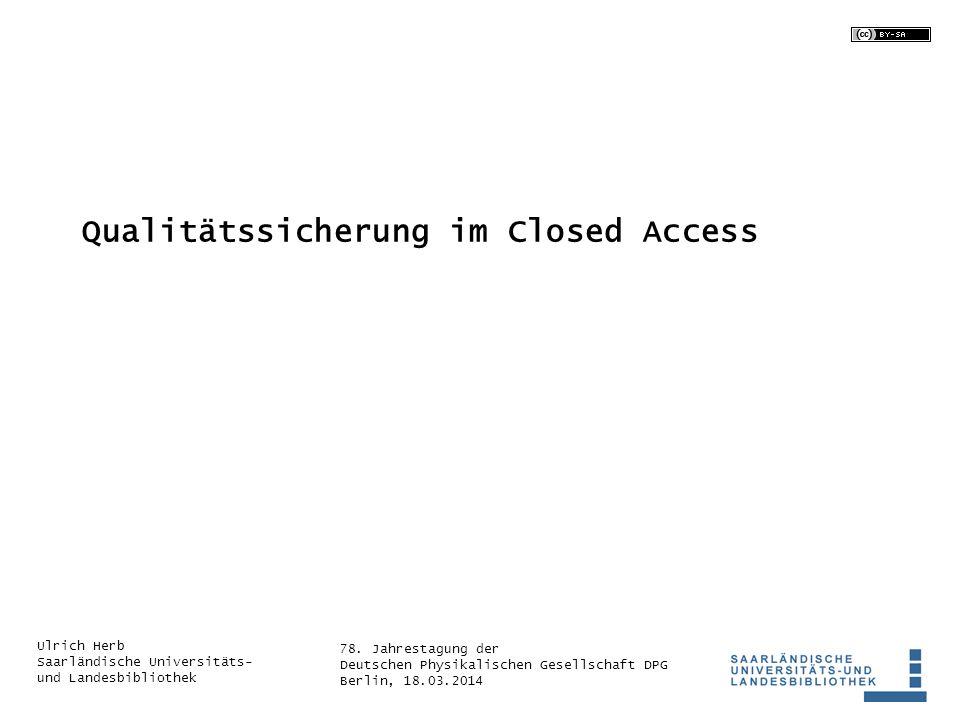 Qualitätssicherung im Closed Access
