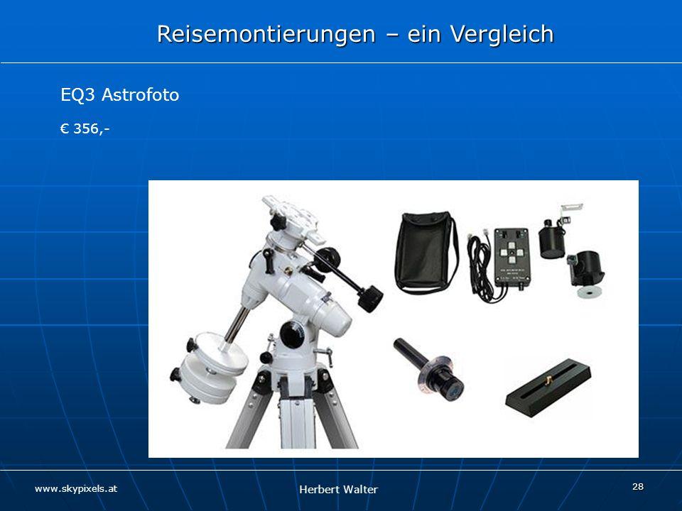 EQ3 Astrofoto € 356,- Hinweis: kann sich lohnen, je nach Einsatz - für mobil zuhause bzw.