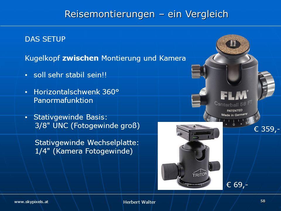 Kugelkopf zwischen Montierung und Kamera soll sehr stabil sein!!
