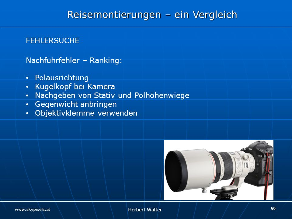 Nachführfehler – Ranking: Polausrichtung Kugelkopf bei Kamera
