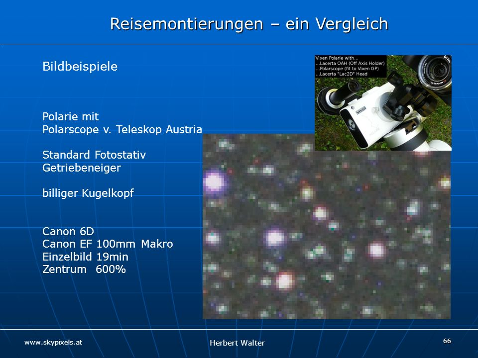 Bildbeispiele Polarie mit Polarscope v. Teleskop Austria