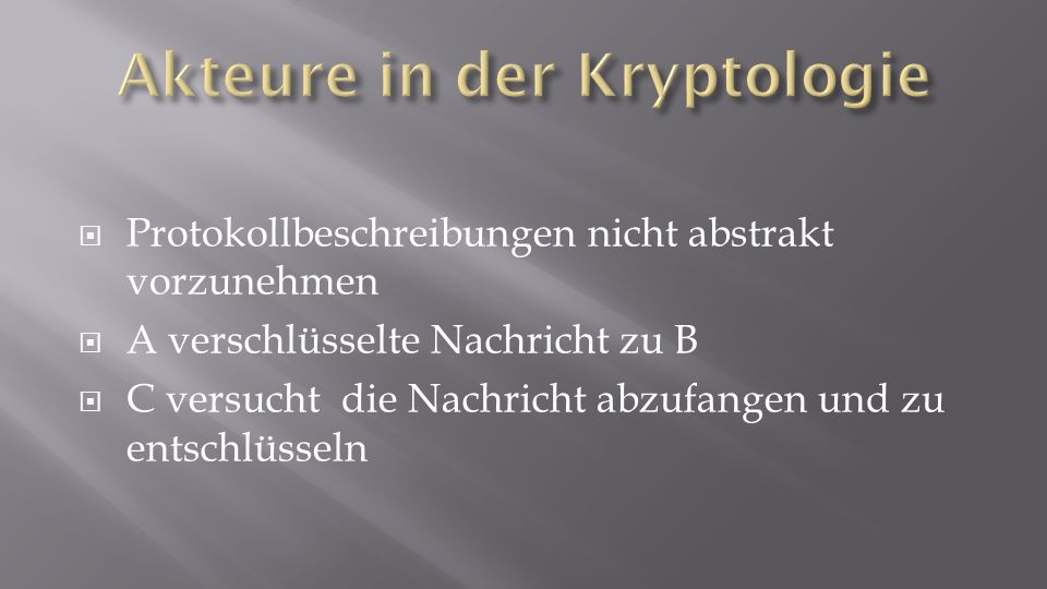 Akteure in der Kryptologie