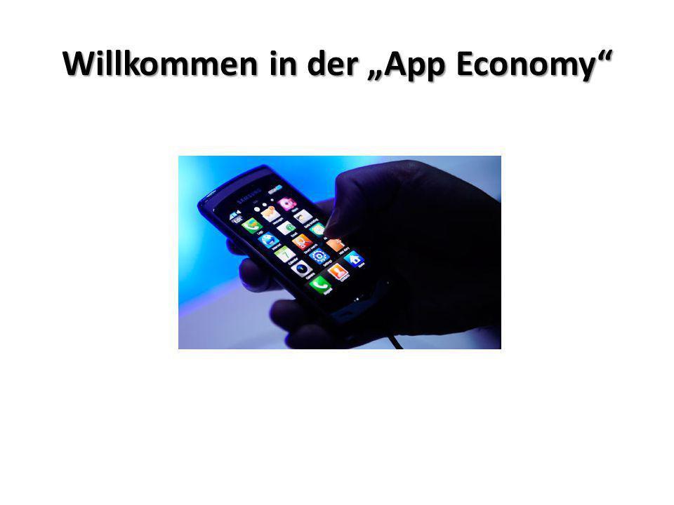 """Willkommen in der """"App Economy"""