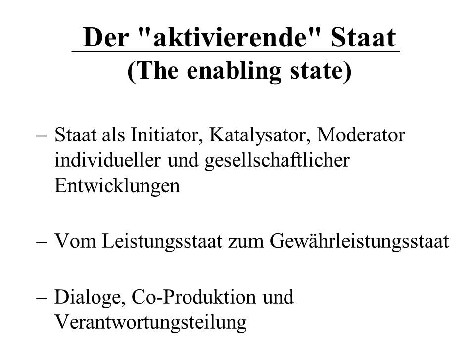 Der aktivierende Staat (The enabling state)