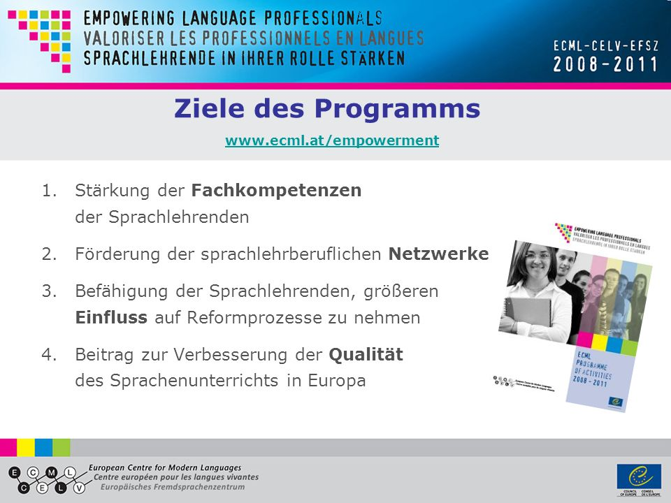 Ziele des Programms www.ecml.at/empowerment