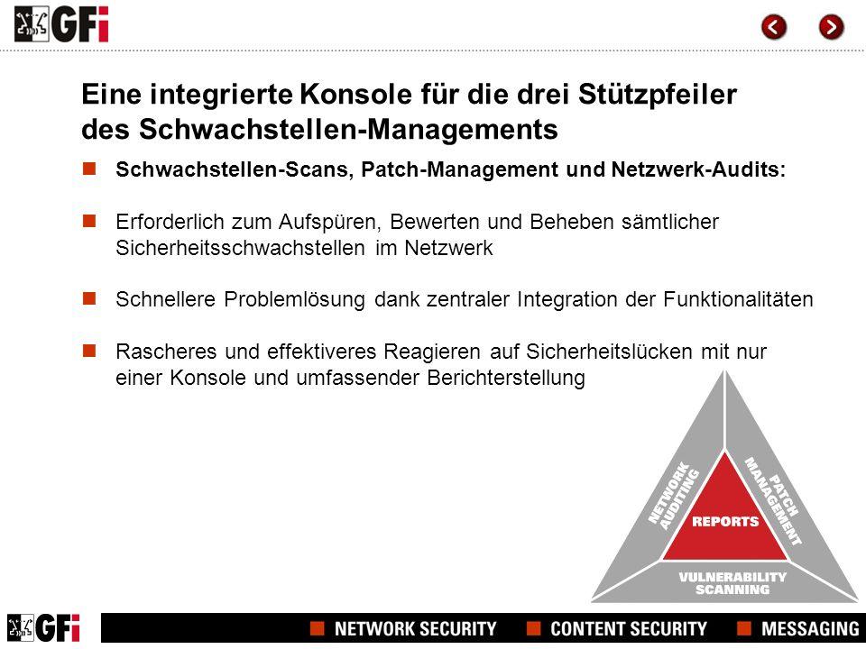 Eine integrierte Konsole für die drei Stützpfeiler des Schwachstellen-Managements