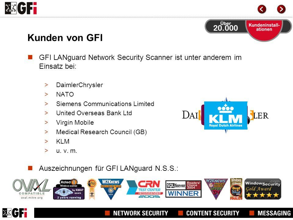 Kunden von GFI GFI LANguard Network Security Scanner ist unter anderem im Einsatz bei: DaimlerChrysler.