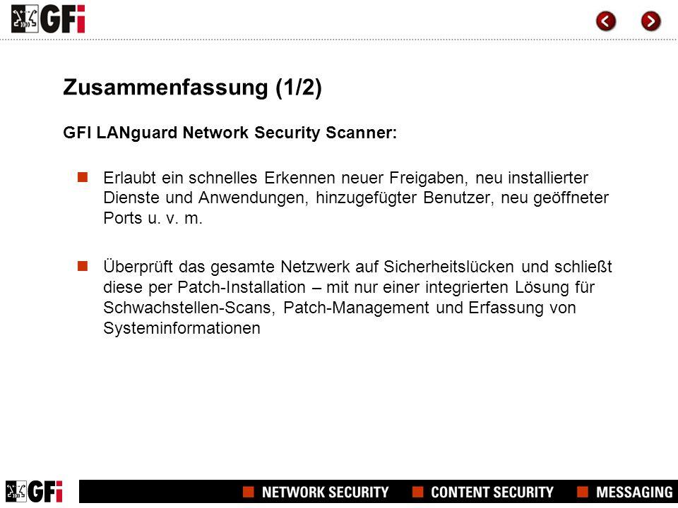 Zusammenfassung (1/2) GFI LANguard Network Security Scanner: