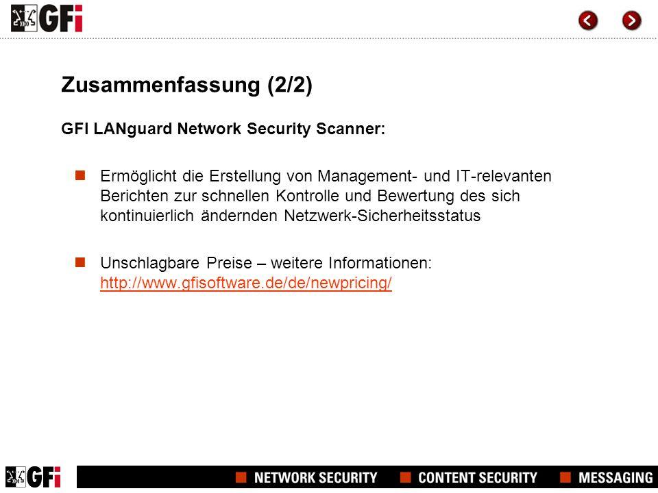 Zusammenfassung (2/2) GFI LANguard Network Security Scanner:
