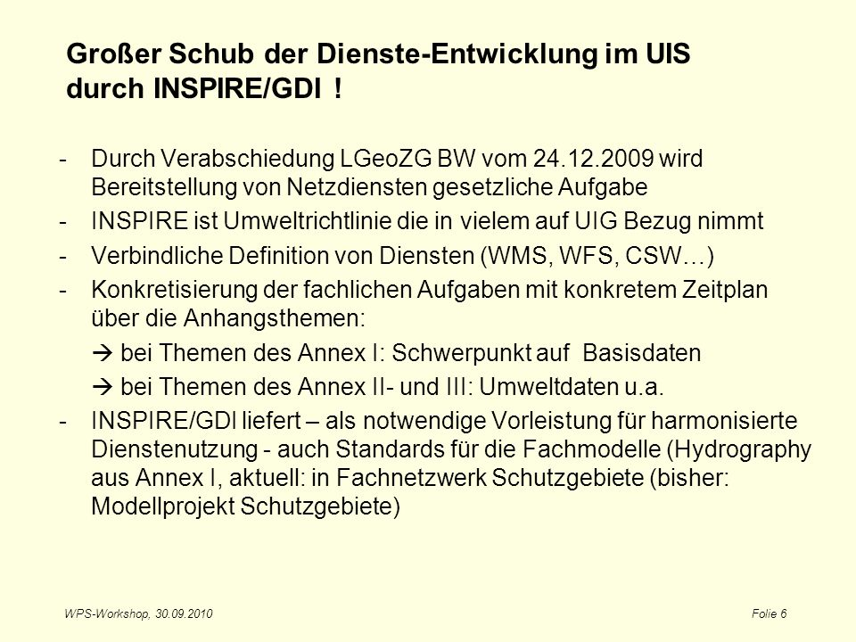 Großer Schub der Dienste-Entwicklung im UIS durch INSPIRE/GDI !