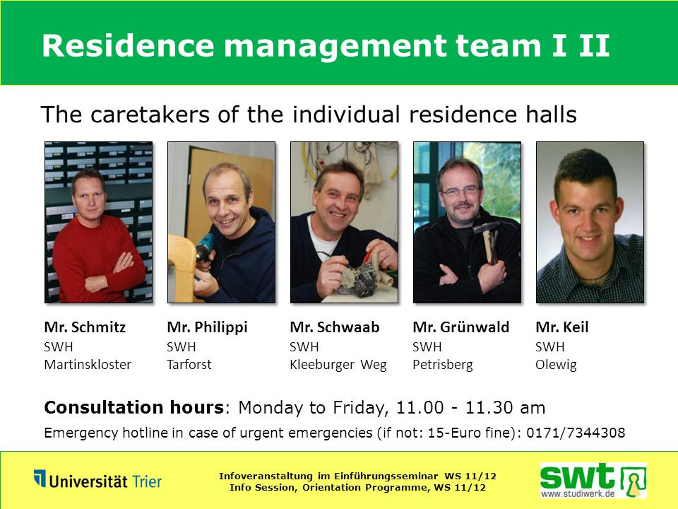 Residence management team I II