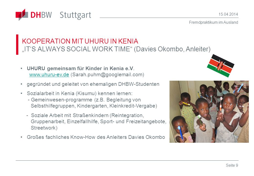 "15.04.2014 KOOPERATION MIT UHURU IN KENIA ""IT'S ALWAYS SOCIAL WORK TIME (Davies Okombo, Anleiter)"
