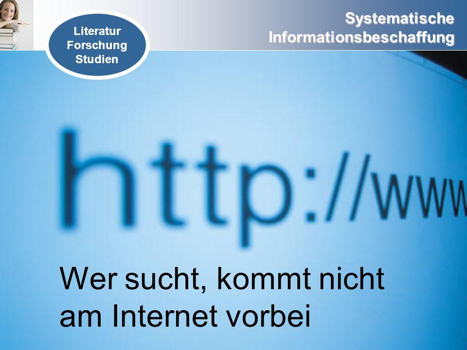 Wer sucht, kommt nicht am Internet vorbei