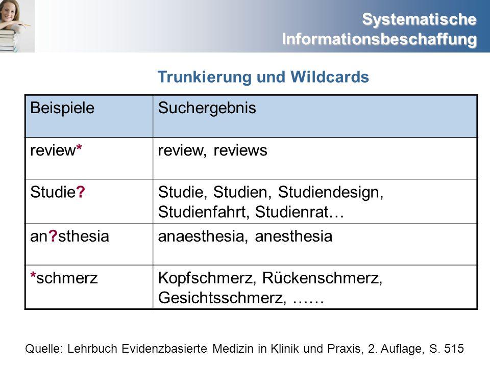 Trunkierung und Wildcards Beispiele Suchergebnis review*