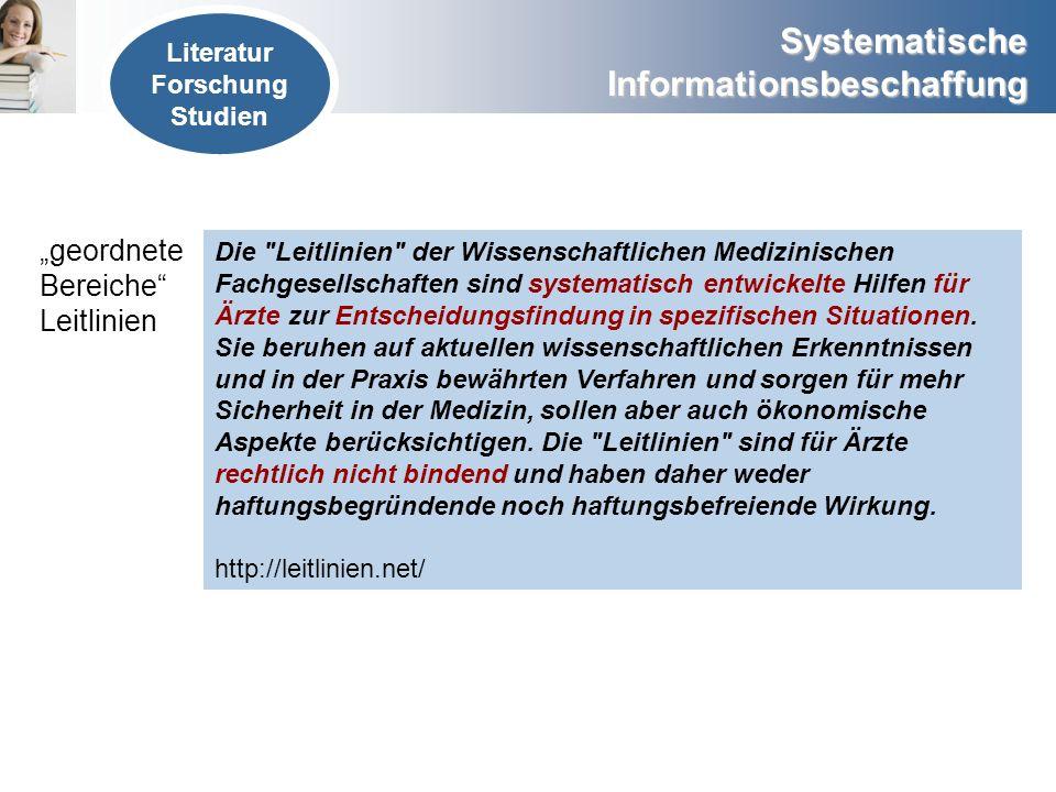 """""""geordnete Bereiche Leitlinien Literatur Forschung Studien"""
