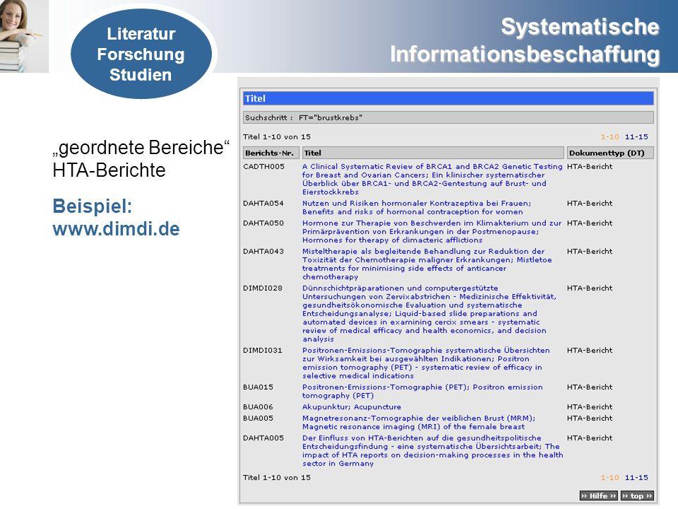 """""""geordnete Bereiche HTA-Berichte Beispiel: www.dimdi.de Literatur"""