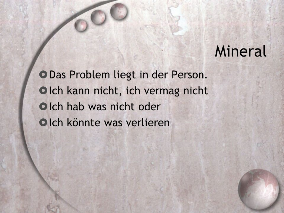 Mineral Das Problem liegt in der Person.
