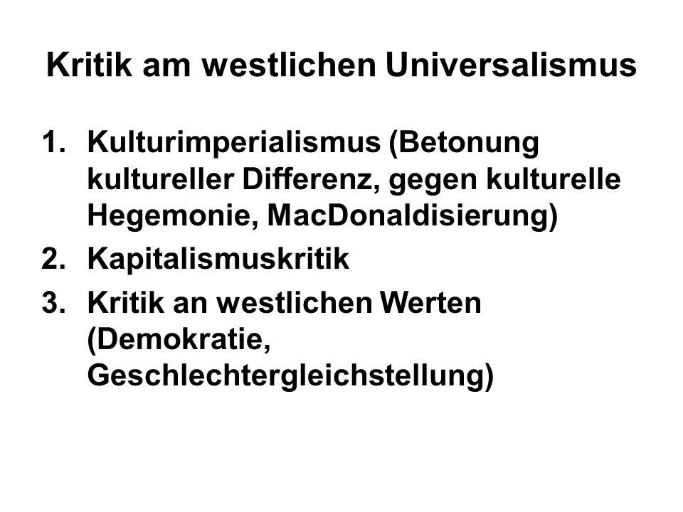 Kritik am westlichen Universalismus