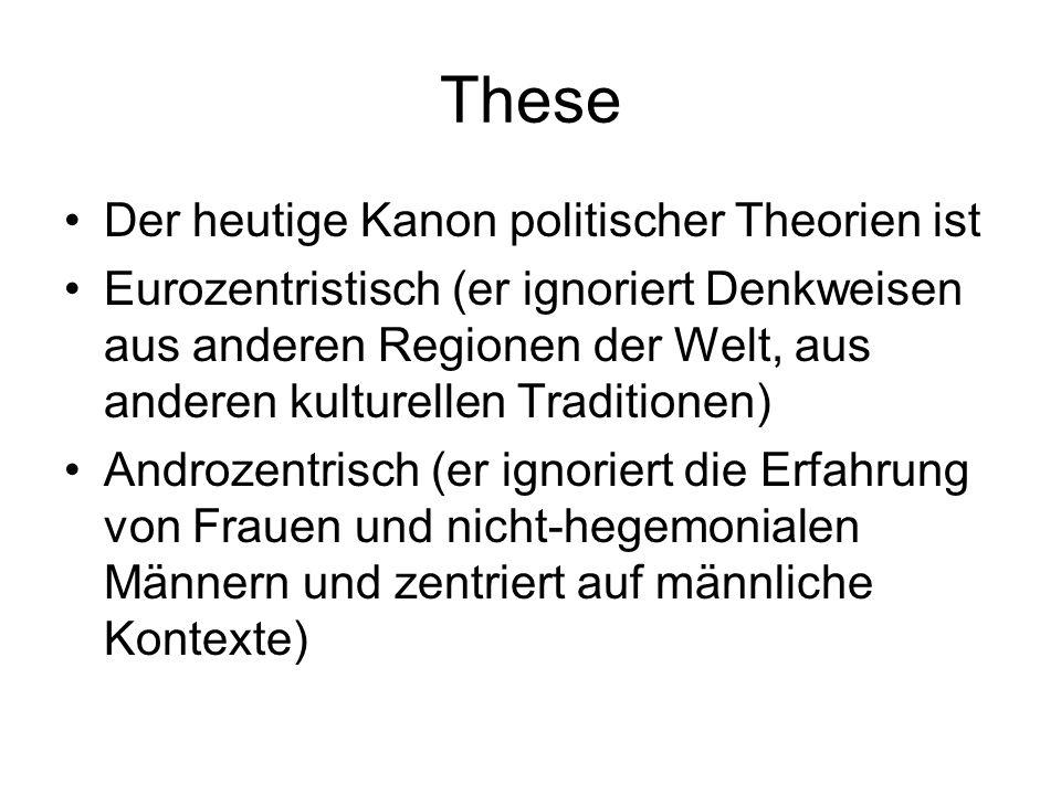 These Der heutige Kanon politischer Theorien ist
