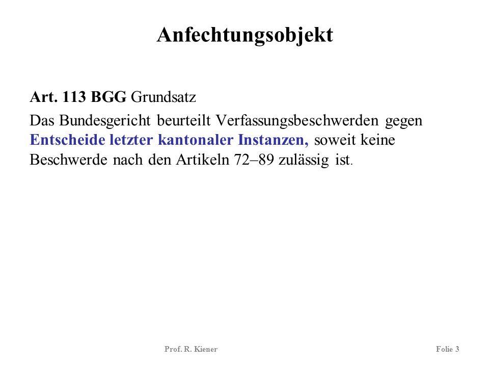 Anfechtungsobjekt Art. 113 BGG Grundsatz