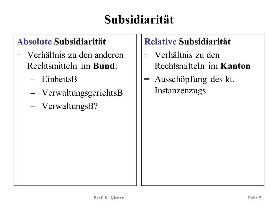 Subsidiarität Absolute Subsidiarität EinheitsB VerwaltungsgerichtsB