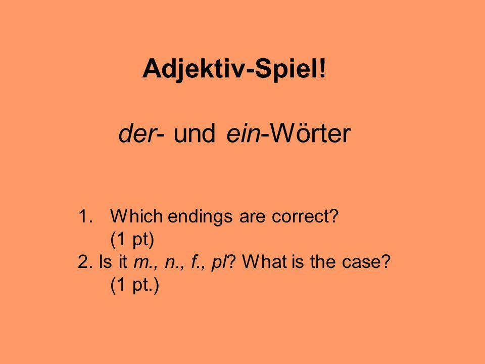Adjektiv-Spiel! der- und ein-Wörter